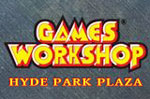 Games Workshop Hyde Park Plaza